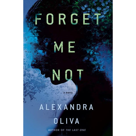 Forget Me Not [Oliva, Alexandra]