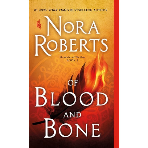 Of Blood and Bone (Chronicles of the One, 2) [Roberts, Nora]