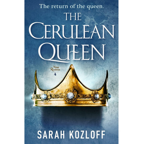 The Cerulean Queen (Nine Realms, 4) [Kozloff, Sarah]