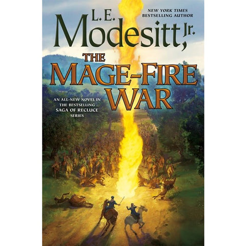 The Mage-Fire War (Saga of Recluce, 21) [Modesitt, L. E.]