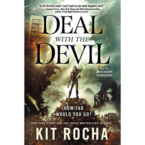 Deal with the Devil (Mercenary Librarians, 1) [Rocha, Kit]