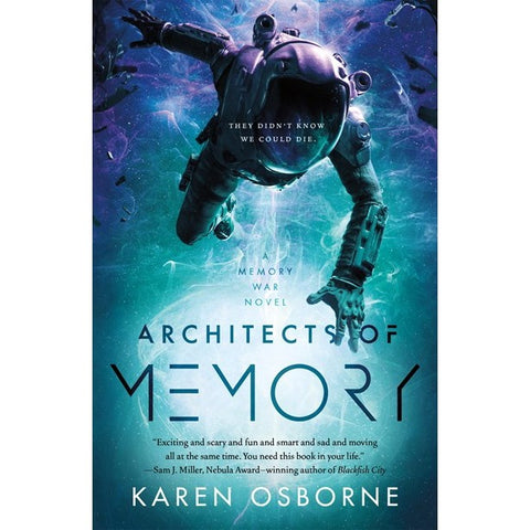 Architects of Memory (Memory War, 1) [Orborne, Karen]