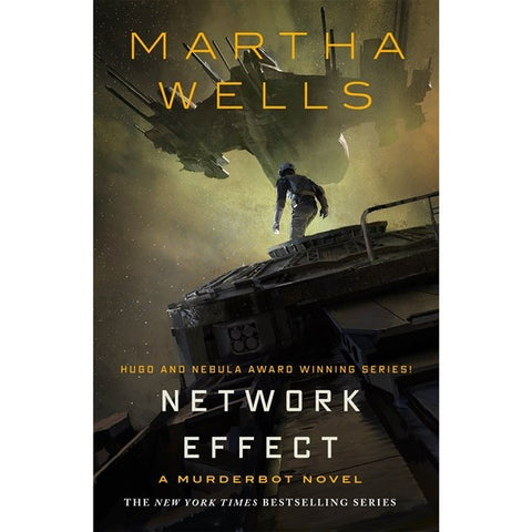 Network Effects (The Murderbot Diaries, 5) [Wells, Martha]