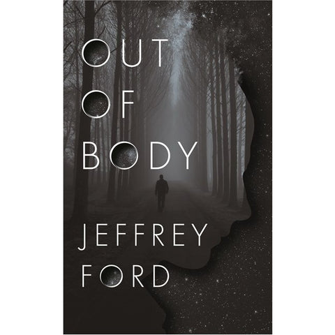 Out of Body [Ford, Jeffrey]