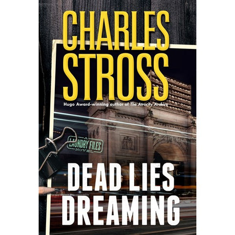Dead Lies Dreaming (Laundry Files, 10) [Stross, Charles]