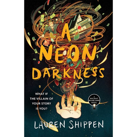 A Neon Darkness (Bright Sessions, 2) [Shippen, Lauren]