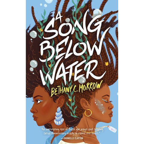A Song Below Water (Song Below Water, 1) [Morrow, Bethany C]