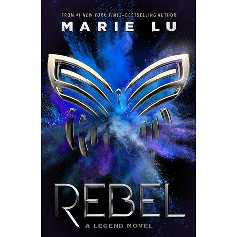 Rebel (Legend, 4) [Lu, Marie]
