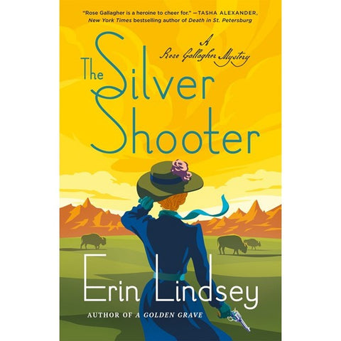 The Silver Shooter (Rose Gallagher Mystery, 3) [Lindsey, Erin]
