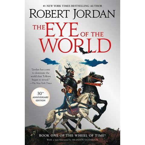 The Eye of the World (The Wheel of Time, 1) [Jordan, Robert]