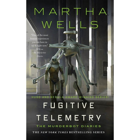 Fugitive Telemetry (Murderbot Diaries, 6) [Wells, Martha]