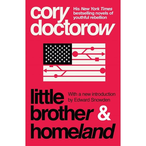 Little Brother & Homeland (Little Brother, 1 and 2) [Doctorow, Corey]