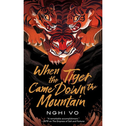 When the Tiger Came Down the Mountain (The Singing Hills Cycle, 2) [Vo, Nghi]
