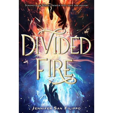 Divided Fire [San Filippo, Jennifer]