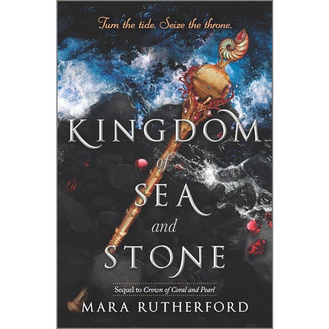 Kingdom of Sea and Stone (Crown of Coral and Pearl Series, 2) [Rutherford, Mara]