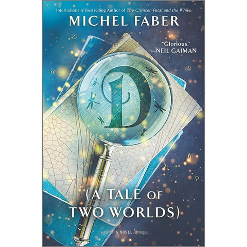 D: a Tale of Two Worlds [Faber, Michael]
