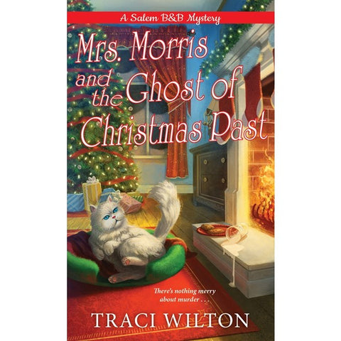 Mrs. Morris and the Ghost of Christmas Past (A Salem B&B Mystery, 3) [Wilton, Traci]