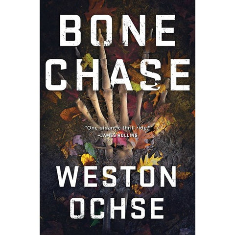 Bone Chase [Ochse, Weston]