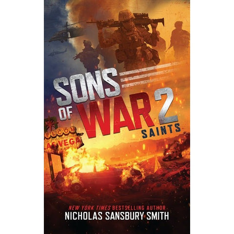 Sons of War 2: Saints (Sons of War, 2) [Smith, Nicholas Sansbury]