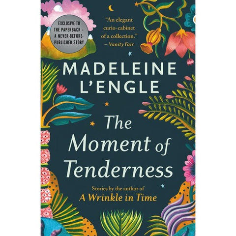 The Moment of Tenderness [L'Engle, Madeleine]