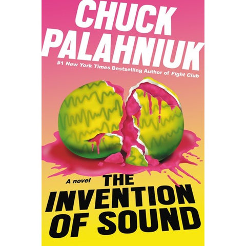 The Invention of Sound [Palahniuk, Chuck]