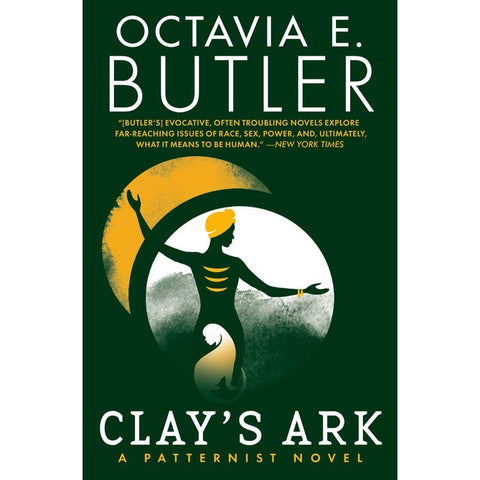 Clay's Ark (Patternist, 3) [Butler, Octavia E.]