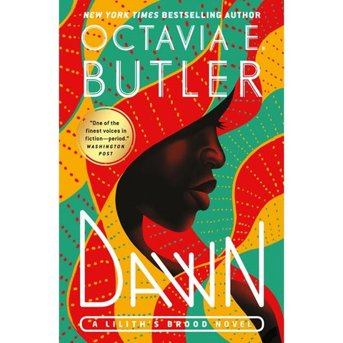 Dawn (Lilith's Brood, 1) [Butler, Octavia E.]