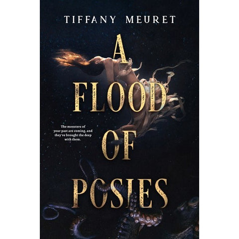 A Flood of Posies [Meuret, Tiffany]