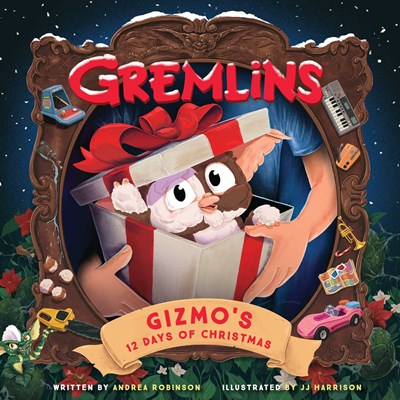 Gremlins: Gizmo's 12 Days of Christmas [Robinson, Andrea]