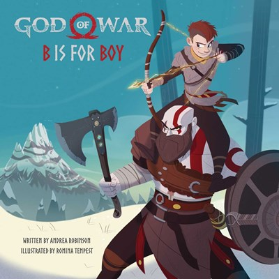 God of War: B Is for Boy: An Illustrated Storybook [Robinson, Andrea]