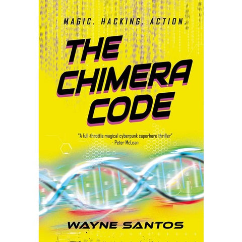 The Chimera Code [Santos, Wayne]