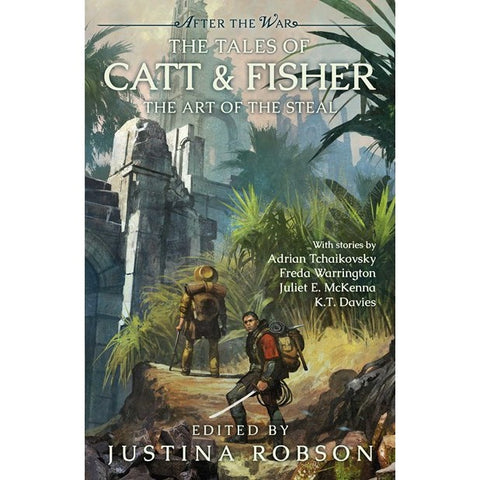 After the War: The Tales of Catt & Fisher: A Brand-New Collection of Stand-Alone Stories from the World of the Critically Acclaimed Redemption's Blade and Salvation's Fire (Robson, Justina ed.)