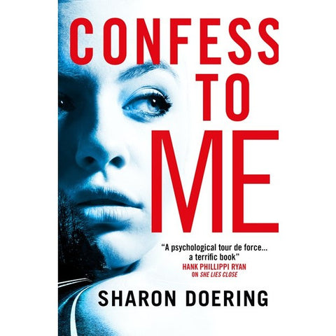 Confess to Me [Doering, Sharon]