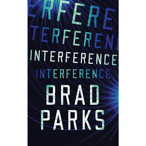 Interference [Parks, Brad]