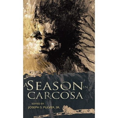 A Season in Carcosa [Pulver, Joe ed.]