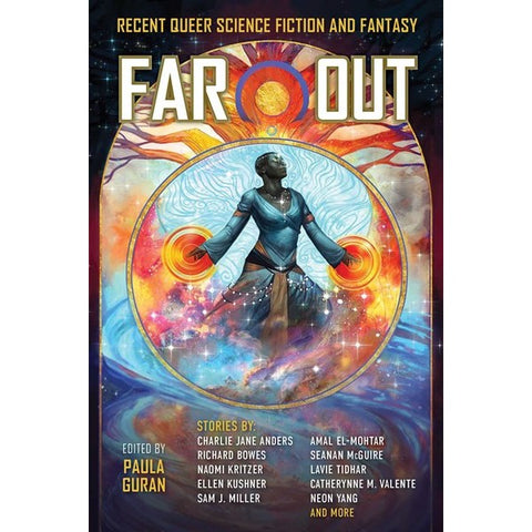 Far Out: Recent Queer Science Fiction and Fantasy [Guran, Paula ed.]