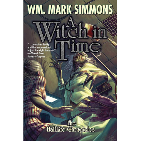 A Witch in Time (The Halflife Chronicles 5) [Simmons, Wm. Mark]