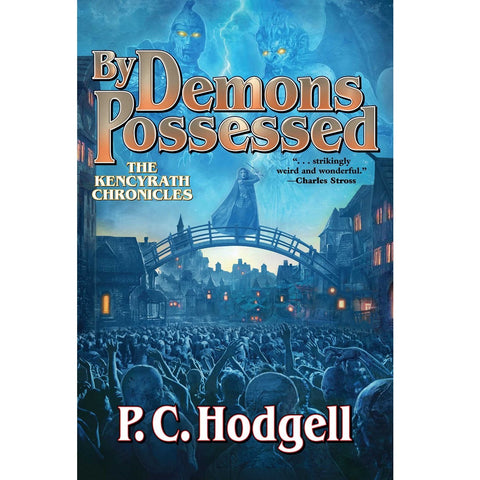 By Demons Possessed (Kencyrath Chronicles 6) [Hodgell, P.C.]