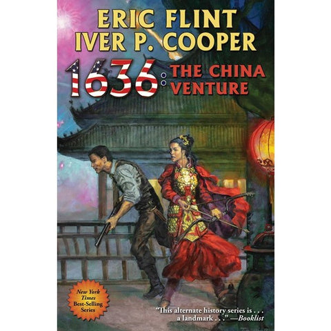 1636: The China Venture (Ring of Fire, 27) [Flint, Eric and Cooper, Iver P.]