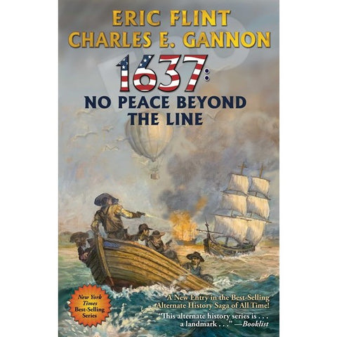1637: No Peace Beyond the Line (Ring of Fire, 29) [Flint, Eric and Gannon, Charles E.]