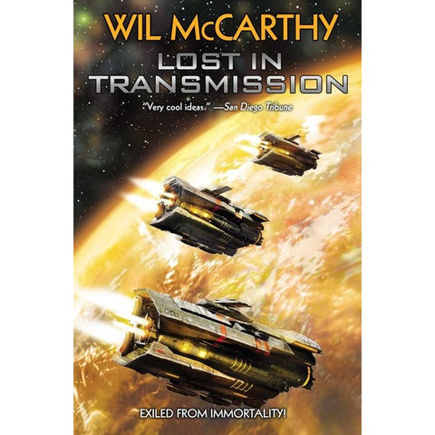 Lost in Transmission (Queendom of Sol, 3) [McCarthy, Wil]