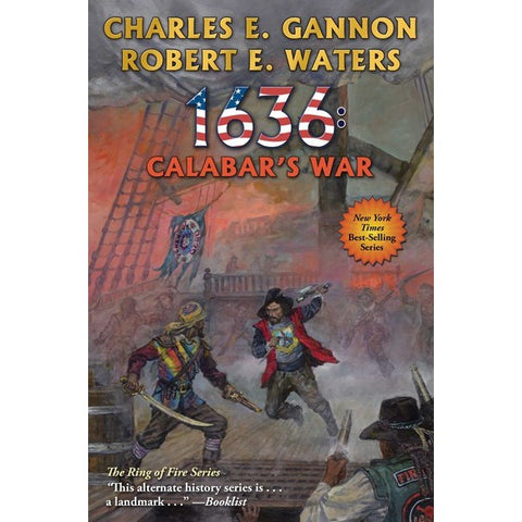 1636: Calabar's War (Ring of Fire, 30) [Gannon, Charles E. and Waters, Robert E.]