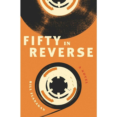 Fifty in Reverse [Flanagan, Bill]