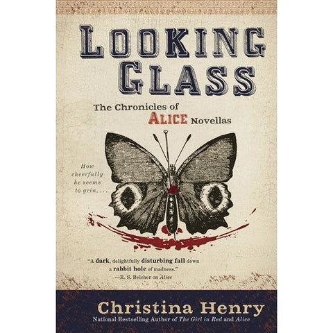 Looking Glass (Chronicles of Alice, 3) [Henry, Christina]