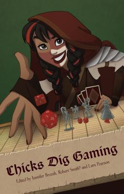 Chicks Dig Gaming: A Celebration of All Things Gaming by the Women Who Love It [Valente, Catherynne M.]