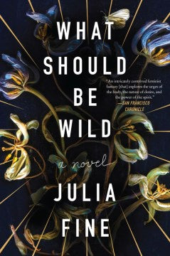 What Should Be Wild (Paperback) [Fine, Julia]