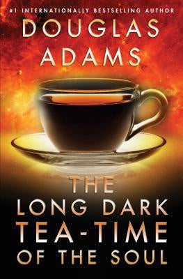 Long Dark Tea-Time of the Soul (Dirk Gently, 2) [Adams, Douglas]