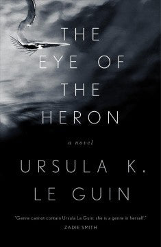 The Eye of the Heron (Paperback) [Le Guin, Ursula K.]