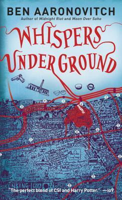 Whispers Under Ground ( Peter Grant #3 ) [Aaronovitch, Ben]