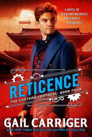 Reticence (Hardcover) (Custard Protocol, 4) [Carriger, Gail]